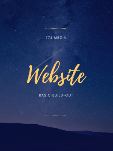 775 Media Website Basic Build Out