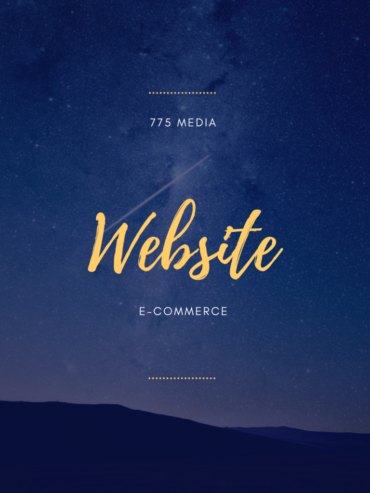 775 Media Website E-Commerce Build Out